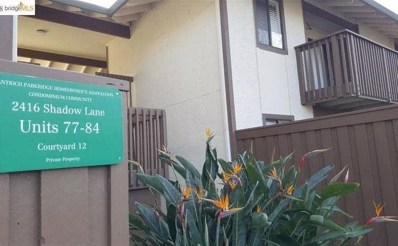 2416 Shadow Lane UNIT 81, Antioch, CA 94509 - #: 52159426