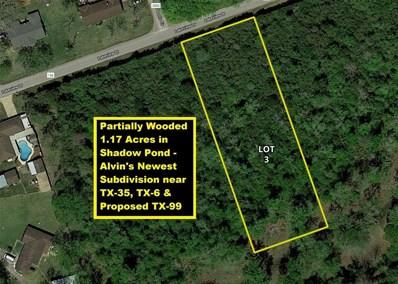 45 Lakeview Drive Lot 3, Alvin, TX 77511 - #: 71202480