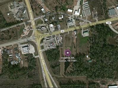 11360 Highway 105, Conroe, TX 77301 - #: 9197523