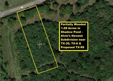 25 Lakeview Drive Lot 7, Alvin, TX 77511 - #: 97502945